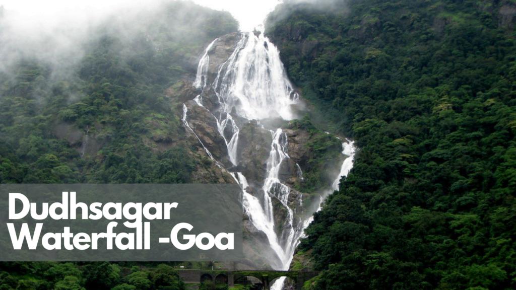 Dudhsagar Waterfall -Goa